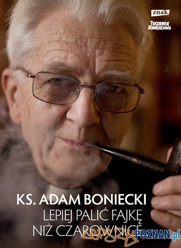 Ks. Adam Boniecki - Lepiej palic fajkę, niż czarownice  Foto: