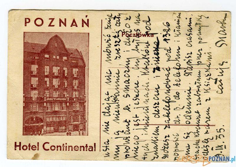 Hotel Continental, Św. Marcin 67  Foto: Muzeum Narodowe w Poznaniu, wystawa Miejska ikonosfera na drukach reklamowych z widokami Poznania 18