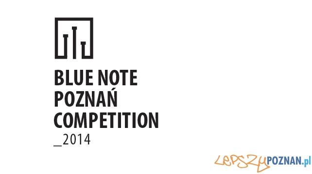 Blue Note Poznań Competition  Foto: Materiały prasowe