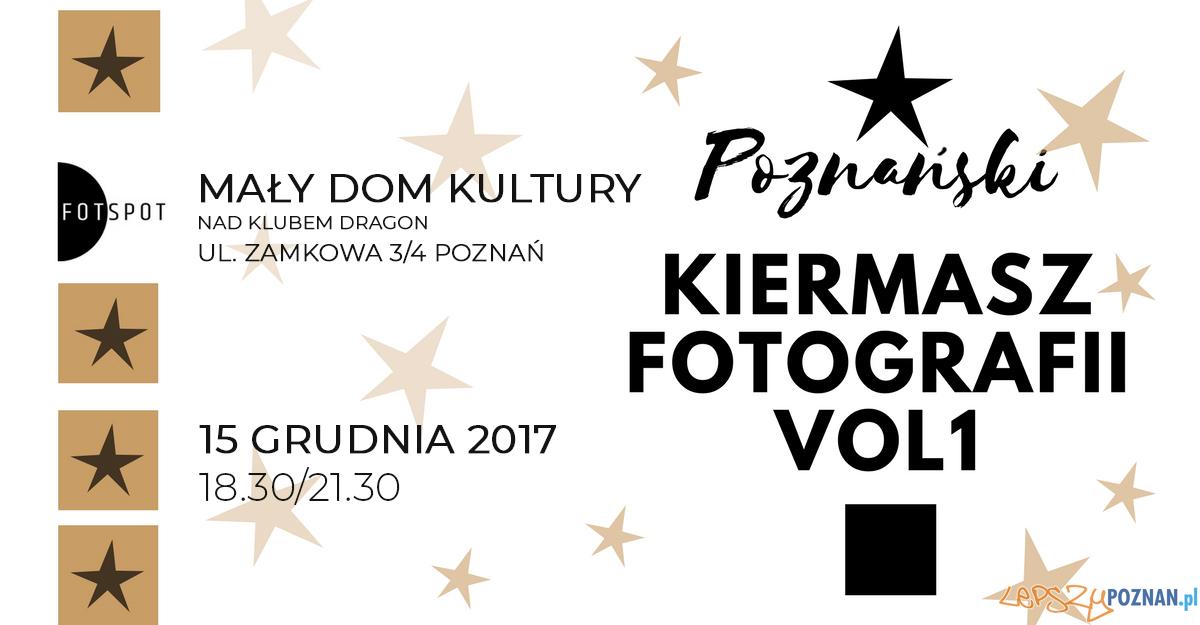Pierwszy Poznański Kiermasz Fotografii - FOTSPOT  Foto: materiały prasowe