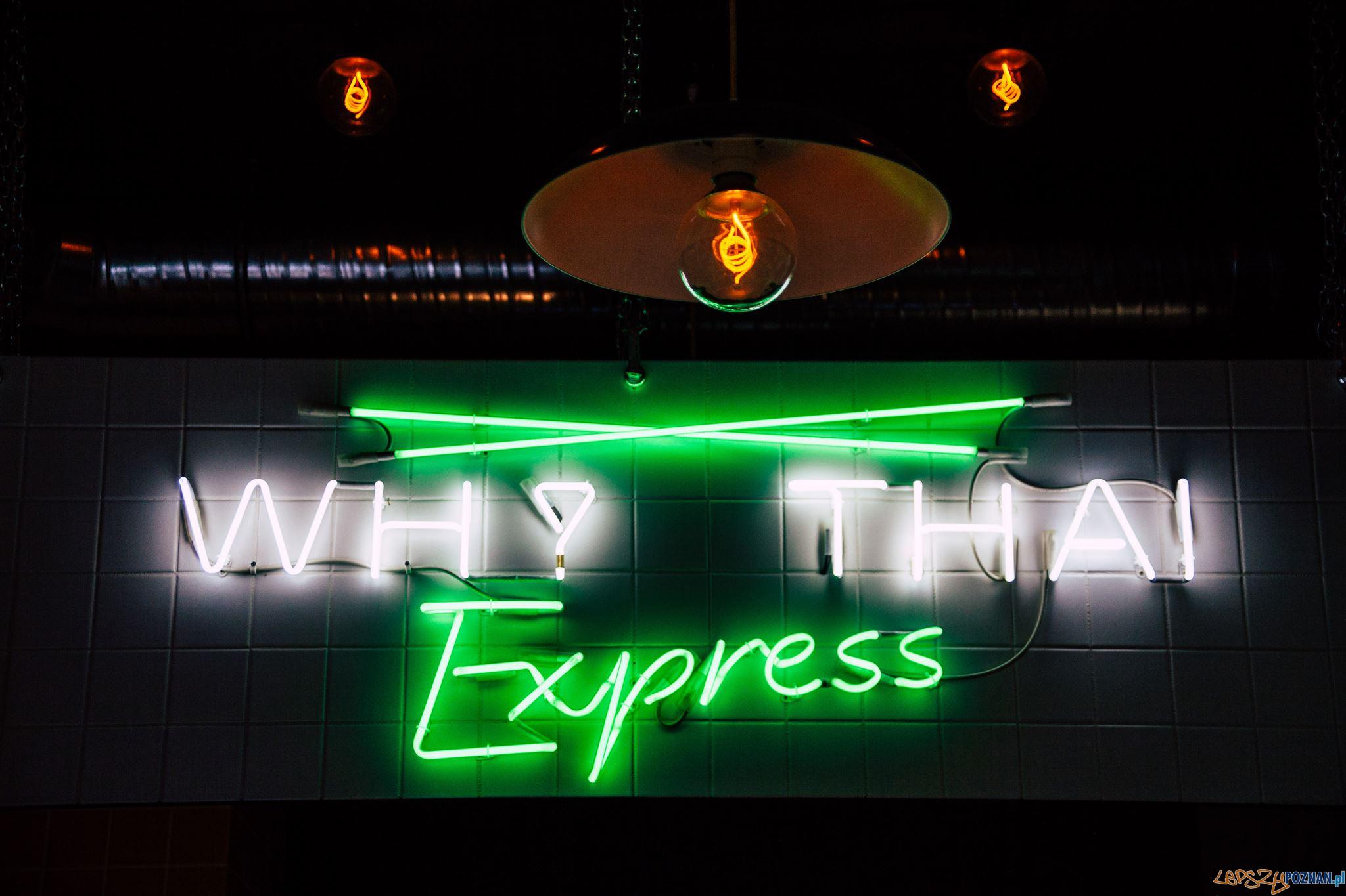 Why Thai Express neon  Foto: materiały prasowe / monolite.pl