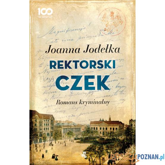 Joanna Jodełka - Rektorski czek  Foto: materiały prasowe